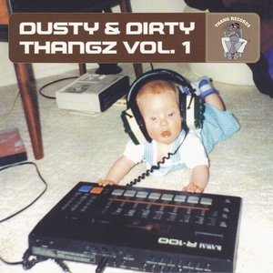 VARIOUS - Dusty & Dirty Thangz  Vol  1