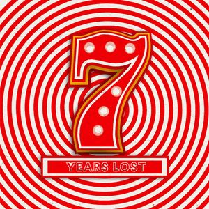KOTELETT/ZADAK/KURIOSE NATURALE/MANUEL MORENO/PATRYK MOLINARI/MARIO AUREO/IORIE - 7 Years Lost
