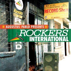 VARIOUS - Augustus Pablo Presents Rockers International