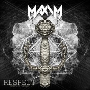 MAXIM - Respect