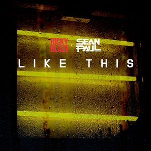 RICKY BLAZE feat SEAN PAUL - Like This (feat. Sean Paul)