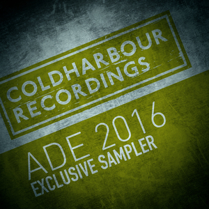 VARIOUS - Coldharbour ADE 2016 Exclusive Sampler