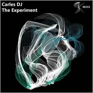 CARLES DJ - The Experiment