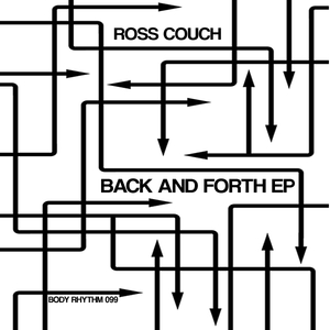 ROSS COUCH - Back And Forth EP