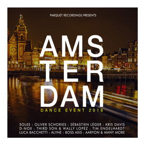 VARIOUS - Amsterdam Dance Event 2016: Presents By Parquet Recordings