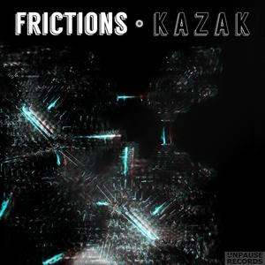 KAZAK - Frictions