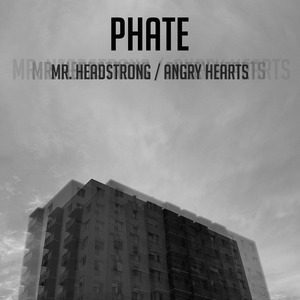 PHATE - Mr Headstrong/Angry Hearts