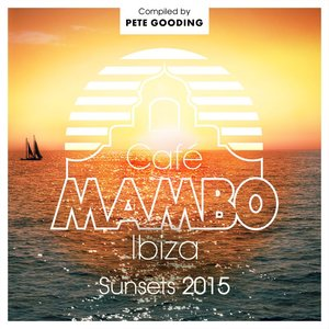 VARIOUS - Cafe Mambo Sunsets 2015