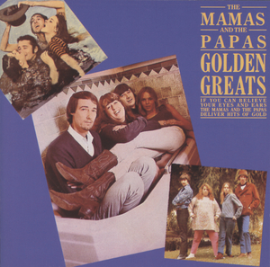THE MAMAS & THE PAPAS - Golden Greats