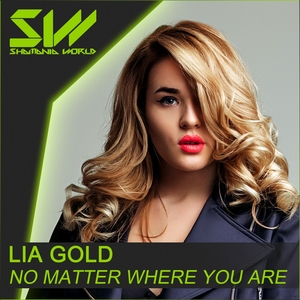 LIA GOLD - No Matter Where You Are