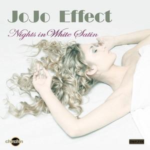 JOJO EFFECT - Nights In White Satin