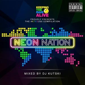 KUTSKI/VARIOUS - Keeping The Rave Alive/Neon Nation