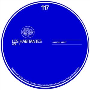 VARIOUS - Los Habitantes Vol 1