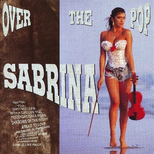 SABRINA SALERNO - Over The Pop