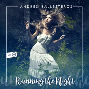ANDRES BALLESTEROS - Running The Night