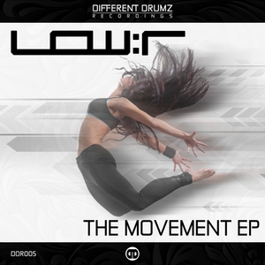LOW:R - The Movement EP