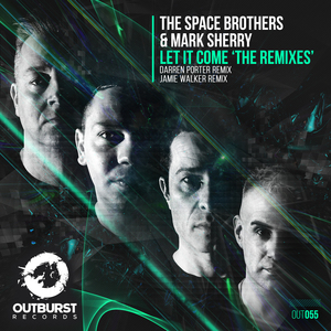 THE SPACE BROTHERS & MARK SHERRY - Let It Come