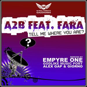 A2B feat FARA - Tell Me Where You Are