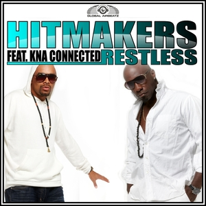 HITMAKERS feat KNA CONNECTED - Restless
