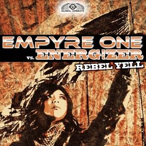 EMPYRE ONE vs ENERG!ZER - Rebel Yell