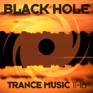 VARIOUS - Black Hole Trance Music 11-16