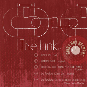 LO/SAYTEK/GRANT DELL AND DUTCHIE - The Link EP