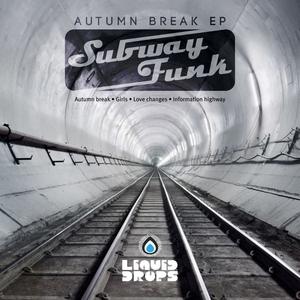 SUBWAY FUNK - Autumn Break