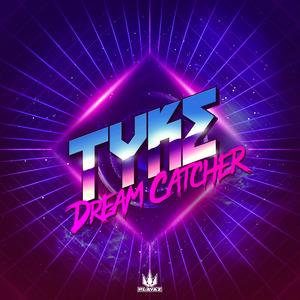TYKE - Dream Catcher