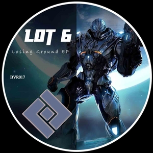 LOT 6 - Losing Ground EP