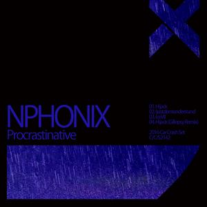 NPHONIX - Procrastinative