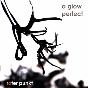 A GLOW - Perfect EP