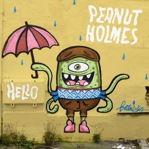 PEANUT HOLMES - Hello