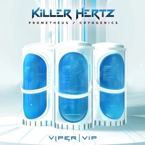 KILLER HERTZ - Prometheus/Cryogenics