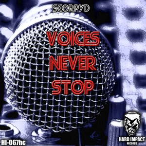 SCORPYD - Voices Never Stop