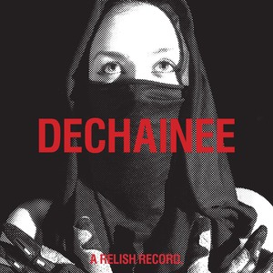 HEADMAN - Dechainee
