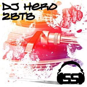 DJ HERO - 2BTB