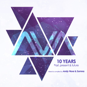 VARIOUS/ANDY MOOR & SOMNA - AVA 10 Years/Past, Present & Future