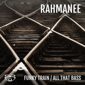 RAHMANEE - Funky Train