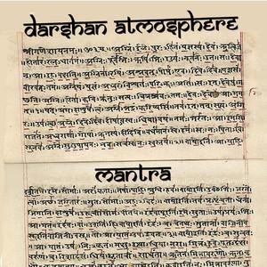 DARSHAN ATMOSPHERE - Mantra