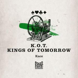 KINGS OF TOMORROW - Kaoz