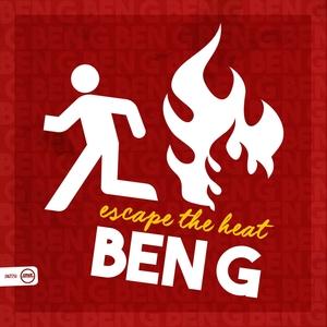BEN G - Escape The Heat