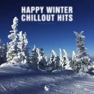 VARIOUS - Happy Winter Chillout Hits