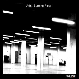 ATIX - Burning Floor