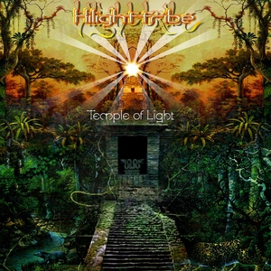 HILIGHT TRIBE - Temple Of Light