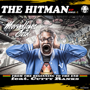 MARVELLOUS CAIN feat CUTTY RANKS - The HitMan (Remix Sampler #1)