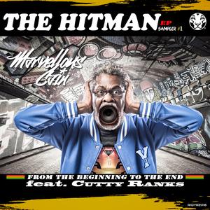 MARVELLOUS CAIN feat CUTTY RANKS - The HitMan (Remix Sampler #1)