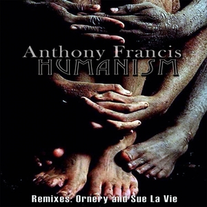 ANTHONY FRANCIS - Humanism