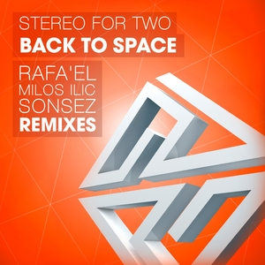 STEREO FOR TWO - Back To Space
