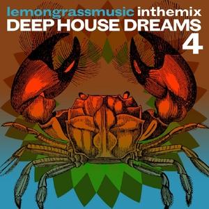 VARIOUS - Lemongrassmusic In The Mix/Deep House Dreams 4