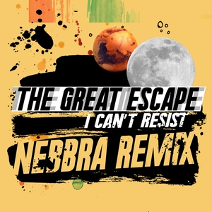 THE GREAT ESCAPE - I Can't Resist